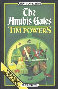 The Anubis Gates, Chatto and Windus, London, First hardback edition